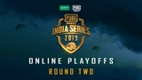 OPPO x PUBG MOBILE India Series Online Playoffs Round Two Day 1