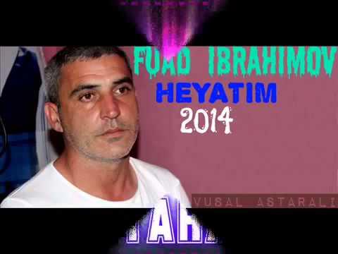 Fuad ibrahimov Heyatim Zindan YUKLE