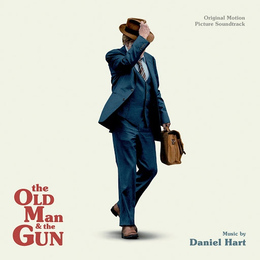 Daniel Hart альбом The Old Man And The Gun (Original Motion Picture Soundtrack)