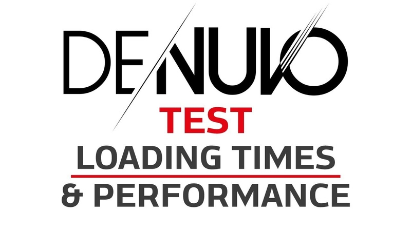 More Denuvo Benchmarks! Performance Loading Times tested before after 6 games dropped Denuvo