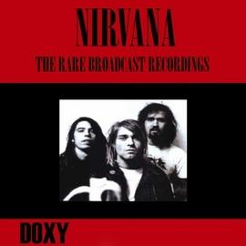 Nirvana альбом The Rare Broadcast Recordings