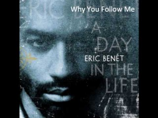 Eric Benet - Why You Follow Me (Cut Killer & DJ Abdel Remix)