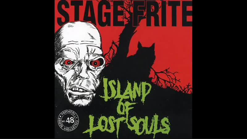Stage Frite Island of Lost Souls