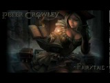 Celtic Music - Fairytale - Peter Crowley Fantasy Dream - [HD]