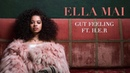 Ella Mai – Gut Feeling ft. H.E.R (Audio)
