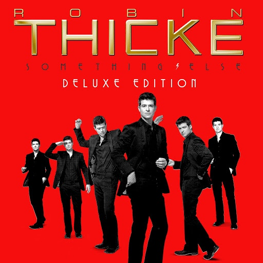 Robin Thicke альбом Something Else (Deluxe) (iTunes Deluxe)