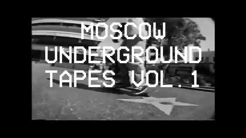 MOSCOW UNDERGROUND TAPES VOL. 1 PREVIEW
