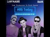 Sem Thomasson Vs Duck Sauce - NRG Today (Luke DB &amp Dj Stylezz Mash Up Mix)