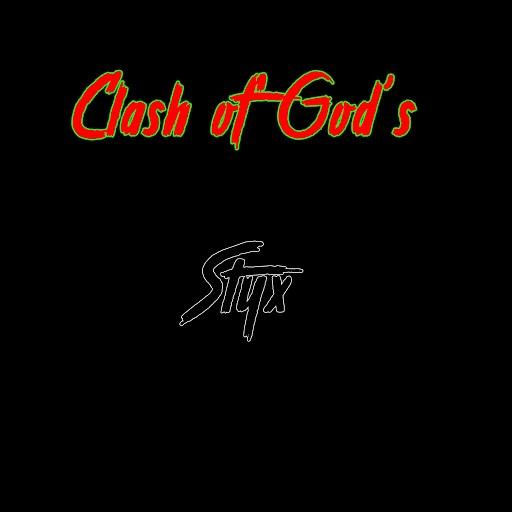 Styx альбом Clash of God's