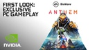 Anthem NVIDIA Exclusive PC Gameplay Reveal – Captured On GeForce GTX