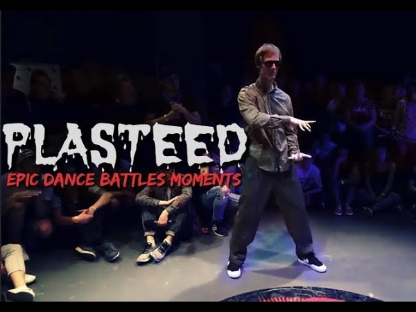PLASTEED | Epic Dance Battles Moments