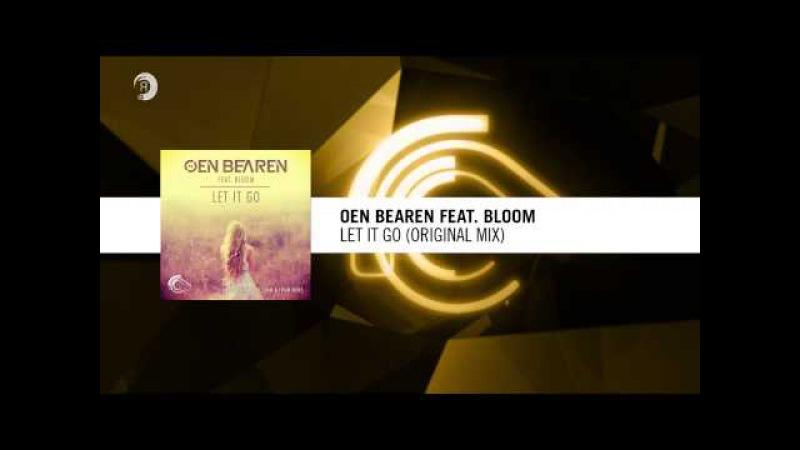 Oen Bearen feat. Bloom - Let It Go (Original Mix)