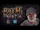 Bum Simulator Official Trailer