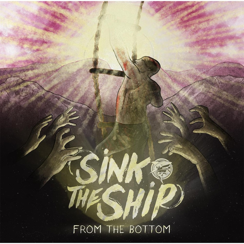 Sink The Ship - From The Bottom [EP] (2016)