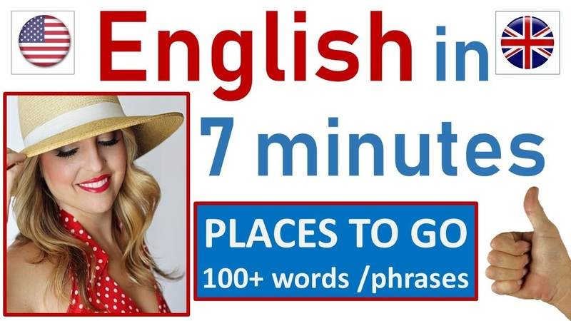 ENGLISH in 7 Minutes | PLACES TO GO | 100 WHERE words phrases | EASY SONGS