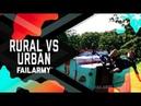 Rural vs. Urban (August 2018)   FailArmy