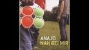 Anajo Lang lebe die Weile