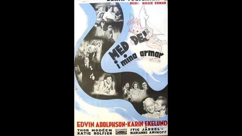 Sven-Olof Sandberg - Med dej i mina armar (1940)