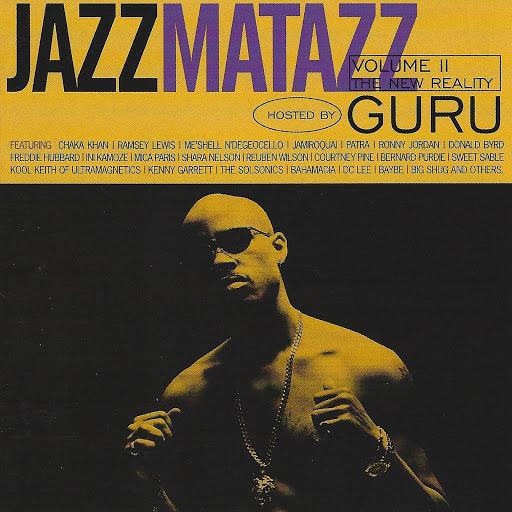 Guru альбом Jazzmatazz Vol. II The New Reality Hosted by Guru