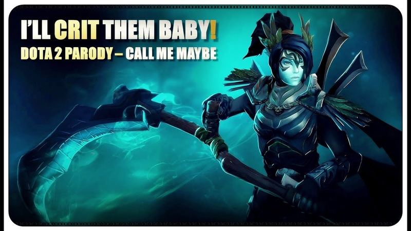 DOTA 2 Parody - Ill Crit Them Baby! - EP01