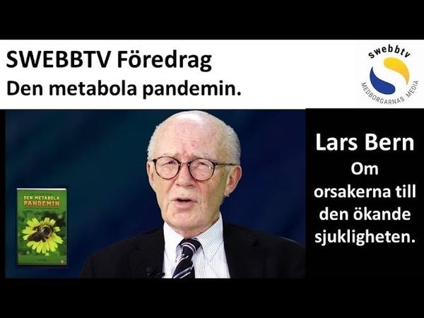 Lars Bern presenterar sin bok Den metabola pandemin