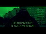 Sasha Alekseeva Decolonization is not a Metaphor