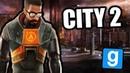 Жизнь в City 2 [Garry's Mod HL2RP]