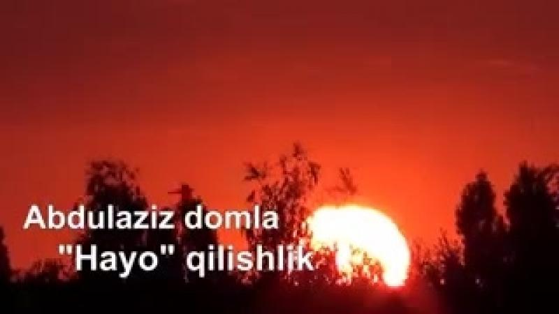 Абдулазиз домла-хаё хакида.mp4
