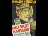 Nancy Steele Is Missing! (1937)