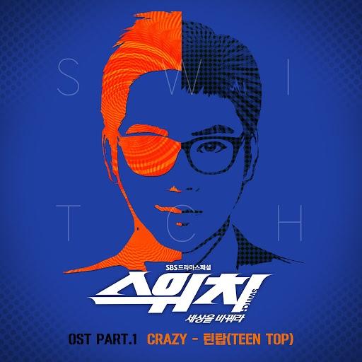 TEEN TOP альбом Switch - Change The World, Pt. 1 (Original Television Soundtrack)
