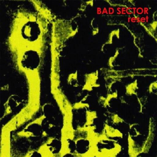 Bad Sector альбом Reset
