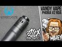 Vandy Vape Phobia V2 BF RDA Новая дрипка от Alex From Vapers MD
