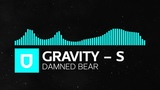 Glitch Hop - Gravity-S - Damned Bear Epic Gaming Music 2018