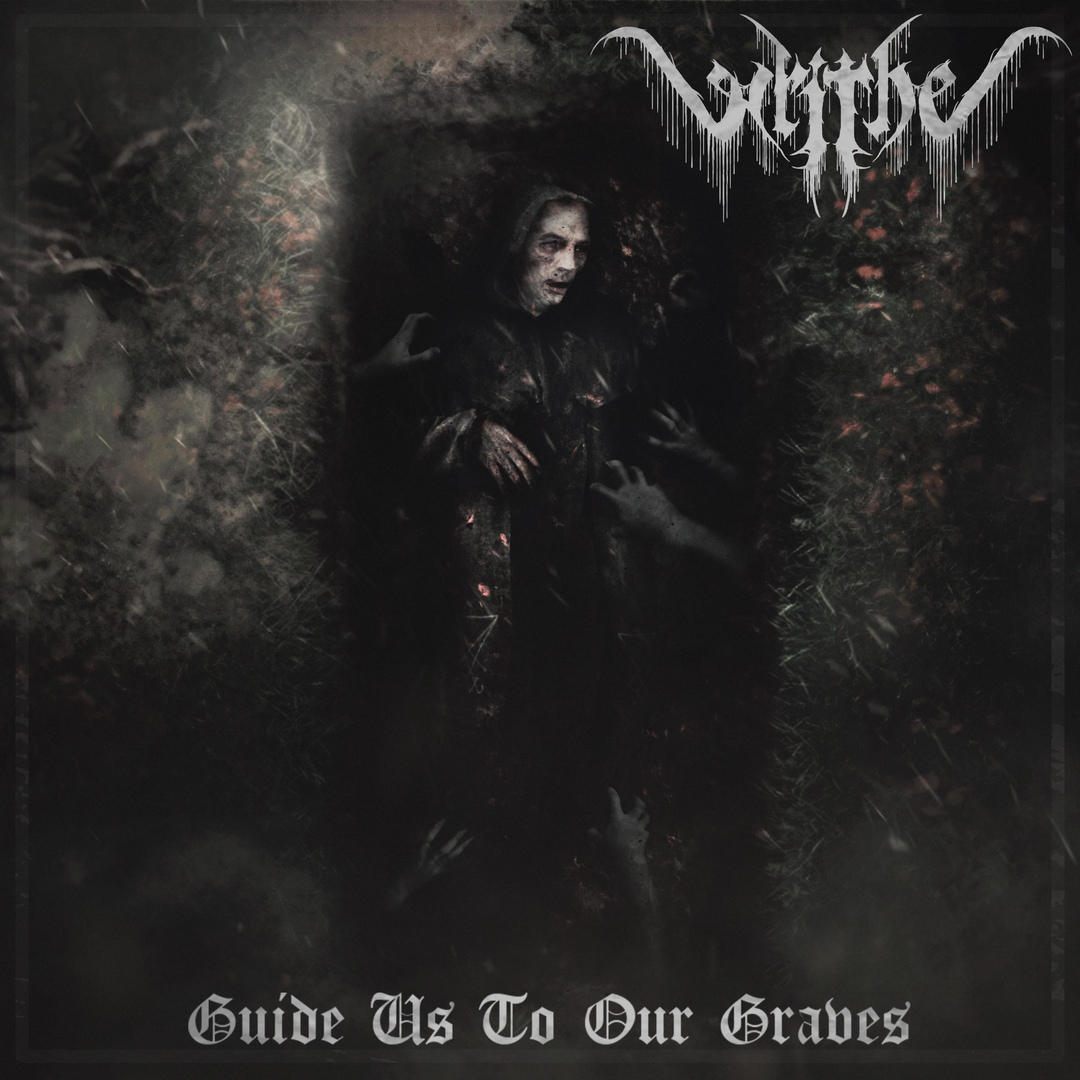 Writhe - Guide Us To Our Graves [EP] (2018)