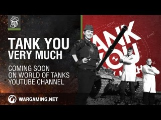 Tank you very much. Тeaser [World of Tanks]