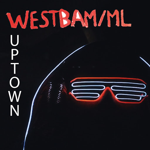 Westbam альбом We're from Uptown