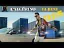 L'Algérino Va Bene Clip Officiel B O Taxi 5