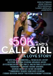 $50K and a Call Girl: A Love Story (2014) - Subtitulada