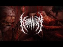 KRAANIUM BLOB OF INHUMAN METAMORPHIC TRANSFUSION OFFICIAL LYRIC VIDEO 2018 SW EXCLUSIVE