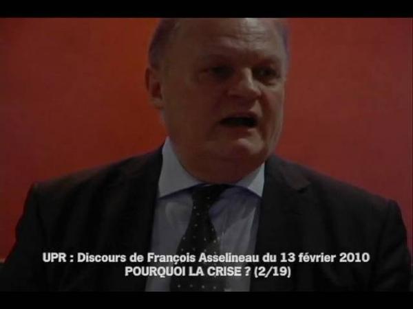 POURQUOI LA CRISE Discours de François ASSELINEAU 2 19