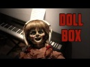 Annabelle's Music Box on Piano (The Conjuring - Doll Box)