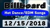 Billboard Top 50 Hot DanceElectronicEDM Songs (December 15, 2018)