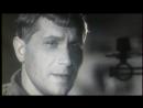 ( к_ф ) Марк Бернес - Шаланды Полные Кефали ( 1943 Два Бойца )