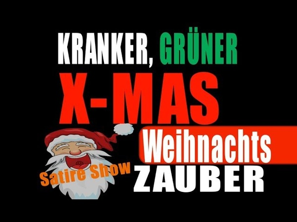 Verrückte Weihnacht Alter weißer Mann feat MC X Mas Satire Show