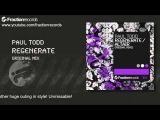 Paul Todd - Regenerate Fraction Records