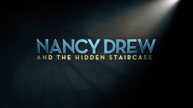 Check Out the 'Nancy Drew and the Hidden Staircase' Trailer!