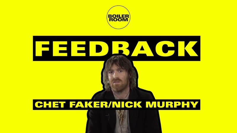 Chet Faker / Nick Murphy on K-Holes, Bad Mixes Being a Sex Icon | FEEDBACK