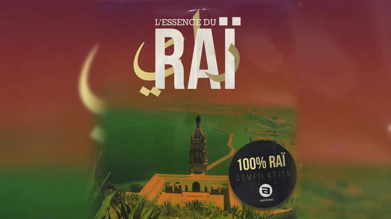 100% راي القديم L'essence du Rai