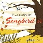 Eva Cassidy альбом Songbird 20