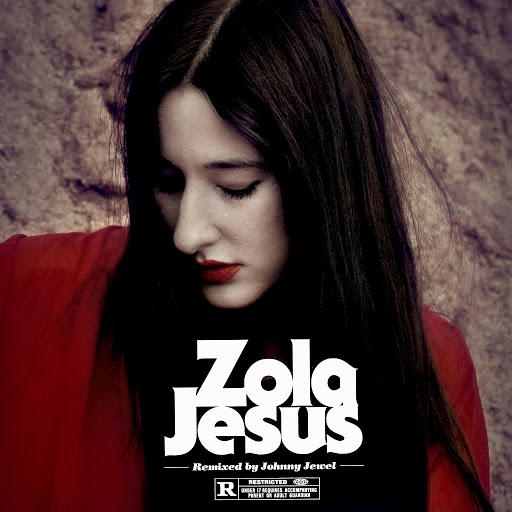 Zola Jesus альбом Wiseblood (Johnny Jewel Remixes)